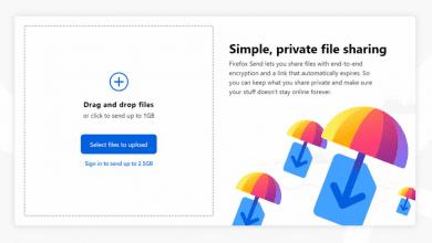 صورة الآن خدمة نقل الملفات المشفرة Firefox Send متاحة مجاناً لجميع المستخدمين