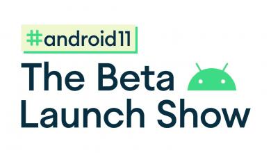 صورة جوجل تقرر تأجيل حدث إطلاق الإصدار التجريبي Android 11