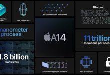صورة إليكم كافة التفاصيل المتاحة حول المعالج Apple A14 Bionic الجديد من آبل